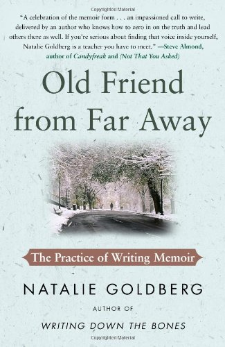 Old Friend from Far Away The Practice of Writing Memoir N/A edition cover