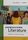 Approaching Literature: Reading + Thinking + Writing  2016 9781457688034 Front Cover