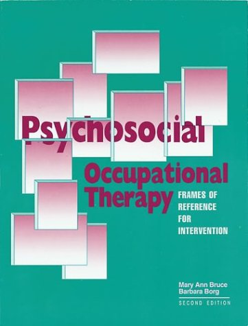 Psychosocial Occupational Therapy Frames of Reference for Intervention 2nd edition cover