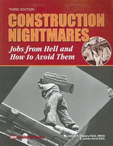 Construction Nightmares : Jobs from Hell and How to Avoid Them 3rd 2007 edition cover