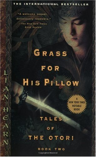 Grass for His Pillow Tales of the Otori N/A edition cover