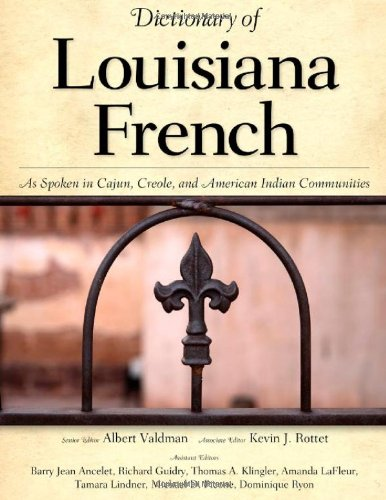 Dictionary of Louisiana French As Spoken in Cajun, Creole, and American Indian Communities  2009 edition cover