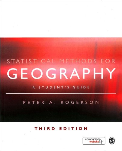 Statistical Methods for Geography  3rd 2010 (Student Manual, Study Guide, etc.) edition cover