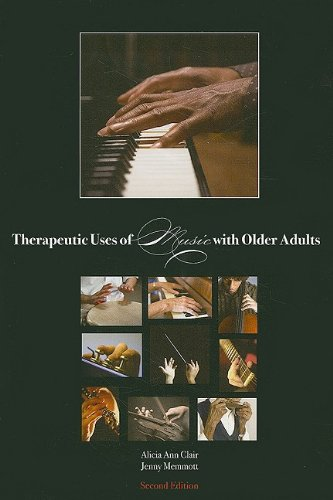 Therapeutic Uses of Music with Older Adults  N/A edition cover