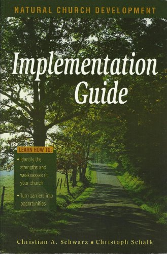 Implementation Guide to Natural Church Development 1st 1998 edition cover