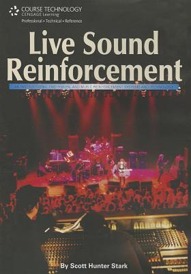 Live Sound Reinforcement   2000 9781931140034 Front Cover