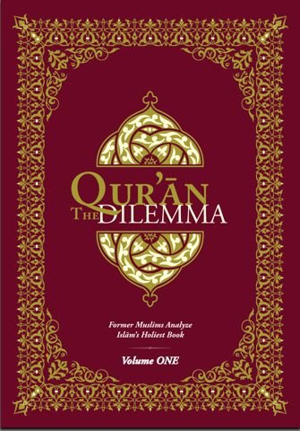 Qur'an Dilemma : Former Muslims Analyze Islam's Holiest Book  2011 edition cover
