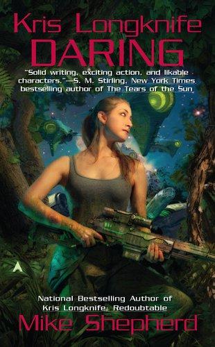 Kris Longknife: Daring  N/A 9781937007034 Front Cover