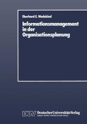 Informationsmanagement in der Organisationsplanung   1988 9783824400034 Front Cover