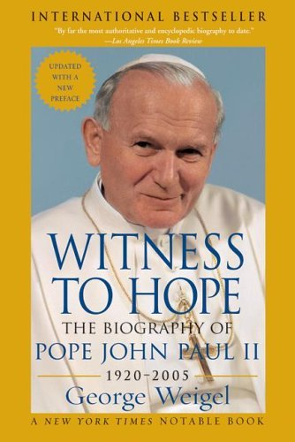 Witness to Hope The Biography of Pope John Paul II  2001 9780060732035 Front Cover
