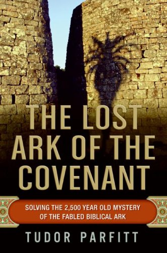 Lost Ark of the Covenant Solving the 2,500 Year Old Mystery of the Fabled Biblical Ark N/A 9780061371035 Front Cover