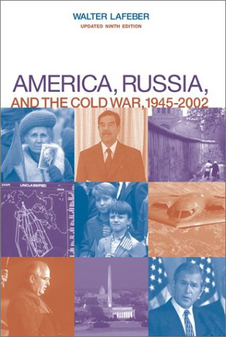America, Russia, and the Cold War, 1945-2002  9th 2004 (Revised) edition cover