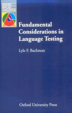 Fundamental Considerations in Language Testing   1990 edition cover