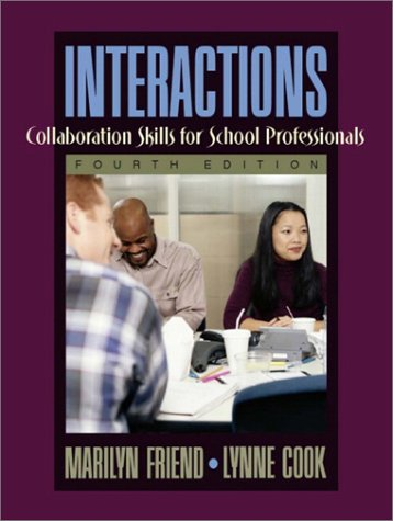 Interactions Collaboration Skills for School Professionals 4th 2003 (Revised) edition cover