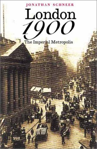 London 1900 The Imperial Metropolis  2001 edition cover
