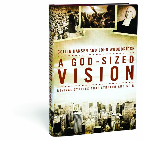 God-Sized Vision Revival Stories That Stretch and Stir  2010 edition cover