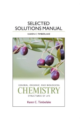 Selected Solution Manual for General, Organic, and Biological Chemistry Structures of Life 4th 2013 edition cover
