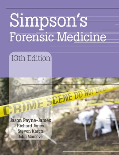 Simpson's Forensic Medicine  13th 2011 (Revised) edition cover