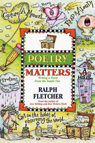 Poetry Matters Writing a Poem from the Inside Out  2002 edition cover