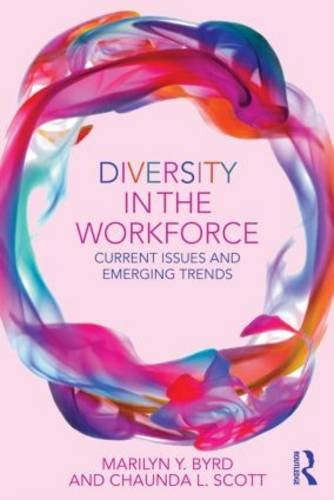 Diversity in the Workforce Current Issues and Emerging Trends  2014 edition cover