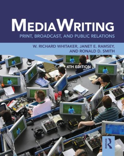 MediaWriting Print, Broadcast, and Public Relations 4th 2012 (Revised) 9780415888035 Front Cover
