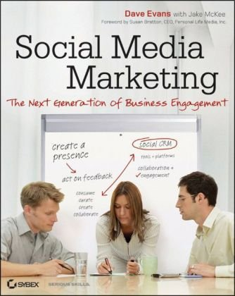 Social Media Marketing The Next Generation of Business Engagement  2010 edition cover