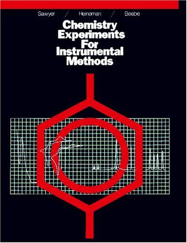 Chemistry Experiments for Instrumental Methods   1984 edition cover