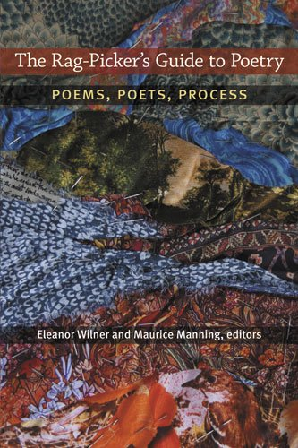 Rag-Picker's Guide to Poetry Poems, Poets, Process N/A 9780472052035 Front Cover