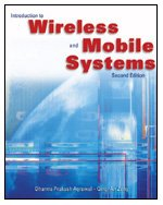 Introduction to Wireless and Mobile Systems  2nd 2006 (Revised) 9780534493035 Front Cover