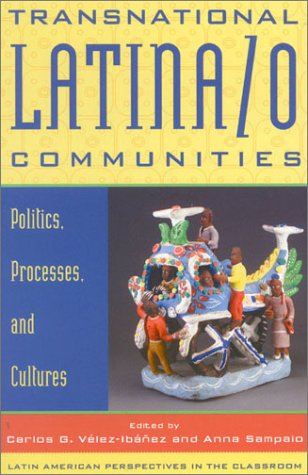 Transnational Latina/o Communities Politics, Processes, and Cultures  2001 9780742517035 Front Cover