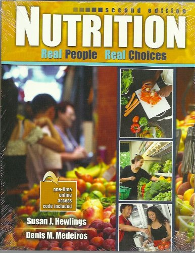 Nutrition Real People Real Choices 2nd 2011 (Revised) edition cover