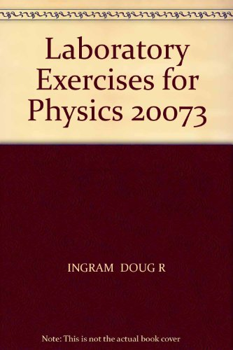 Physics 20073 Laboratory Exercises:  4th 2010 (Revised) 9780757582035 Front Cover