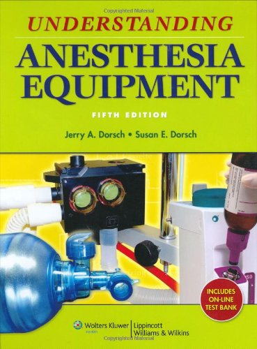 Understanding Anesthesia Equipment  5th 2008 (Revised) edition cover