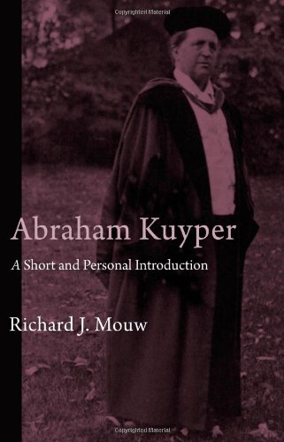 Abraham Kuyper A Short and Personal Introduction  2011 edition cover