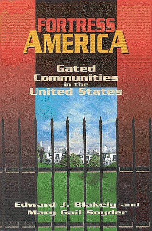 Fortress America Gated Communities in the United States  1997 edition cover