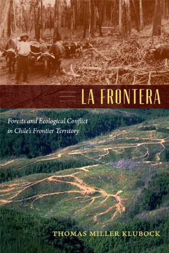 Frontera Forests and Ecological Conflict in Chile's Frontier Territory  2014 edition cover
