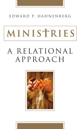 Ministries A Relational Approch  2003 9780824521035 Front Cover
