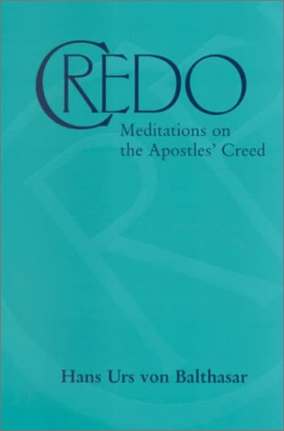 Credo Meditations on the Apostles' Creed  2000 edition cover