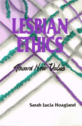 Lesbian Ethics : Toward New Value 1st 1988 edition cover
