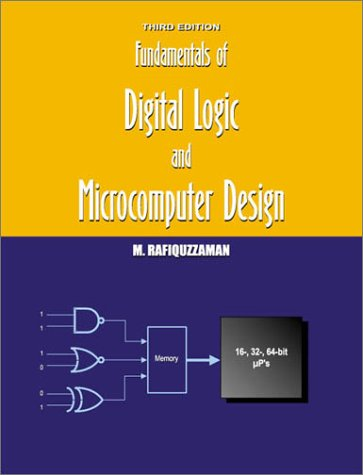 Fundamentals of Digital Logic and Microcomputer Design 3rd 2000 9780966498035 Front Cover