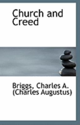 Church and Creed  N/A 9781113259035 Front Cover
