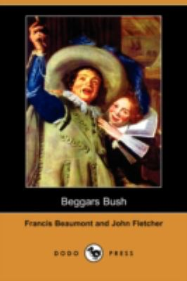 Beggars' Bush   2008 9781406597035 Front Cover