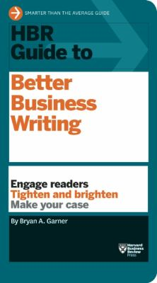 HBR Guide to Better Business Writing   2013 edition cover