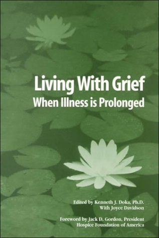 Living with Grief When Illness Is Prolonged  1997 edition cover
