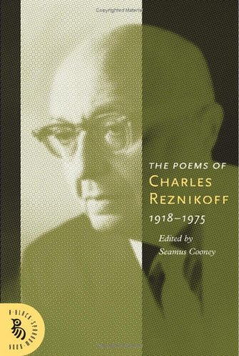 Poems of Charles Reznikoff, 1918-1975  2005 (Annotated) 9781574232035 Front Cover