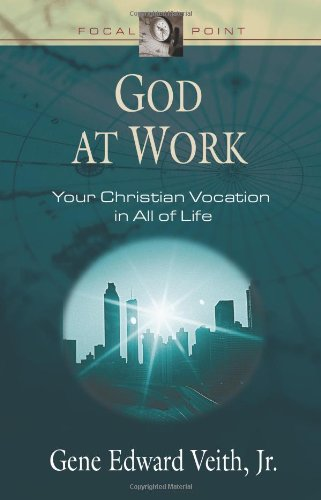 God at Work Your Christian Vocation in All of Life  2002 edition cover