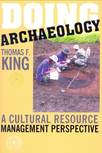 Doing Archaeology A Cultural Resource Management Perspective  2005 edition cover