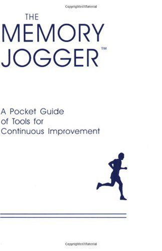 Memory Jogger A Pocket Guide of Tools for Continuous Improvement 2nd 1985 9781879364035 Front Cover