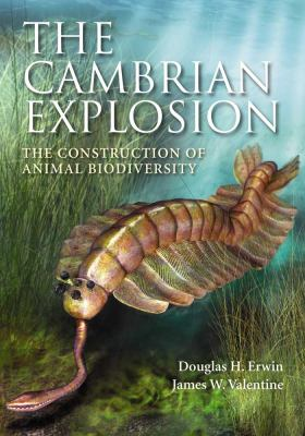 Cambian Explosion The Construction of Animal Biodiversity  2013 edition cover