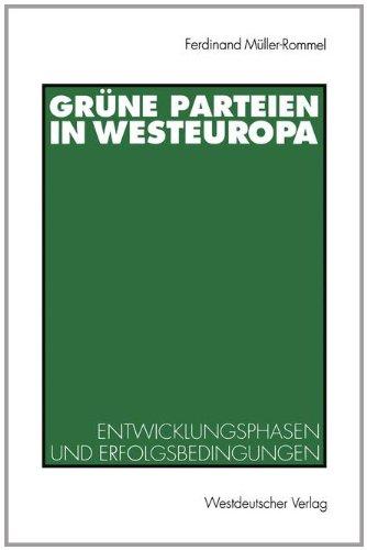 Grüne Parteien in Westeuropa: Entwicklungsphasen Und Erfolgsbedingungen  1993 edition cover